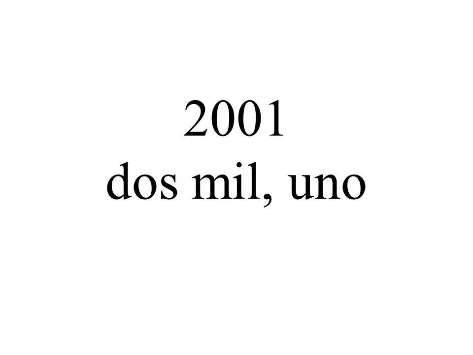 2001 dos mil, uno