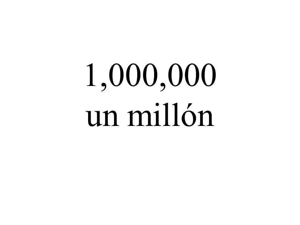1,000,000 un millón