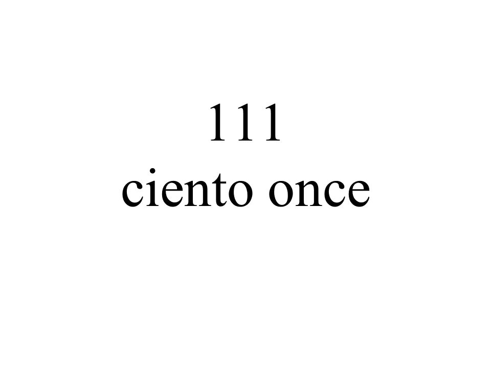 111 ciento once