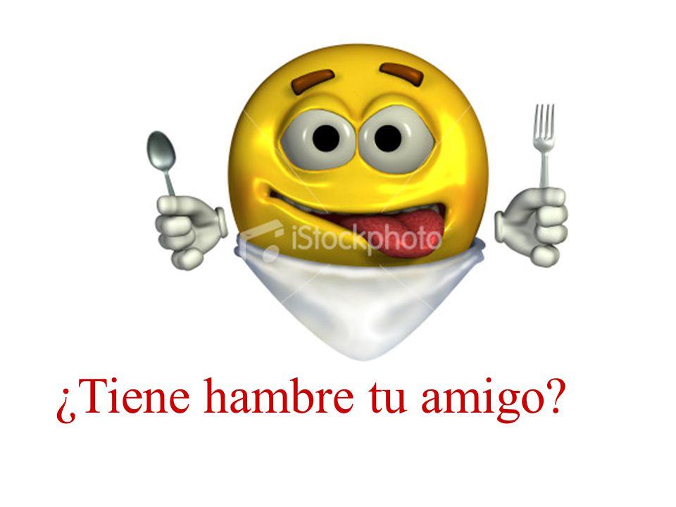 ¿Tiene hambre tu amigo?