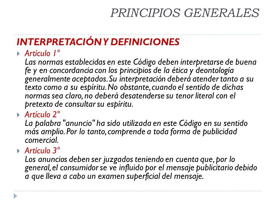 PRINCIPIOS GENERALES INTERPRETACIÓN Y DEFINICIONES Artículo 1° Las normas establecidas en este Código deben interpretarse de buena fe y en concordanci