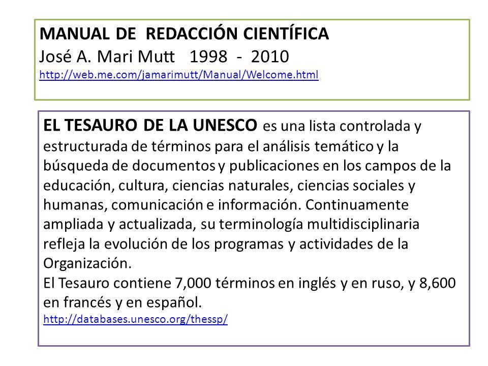 EL TESAURO DE LA UNESCO es una lista controlada y estructurada de términos para el análisis temático y la búsqueda de documentos y publicaciones en lo