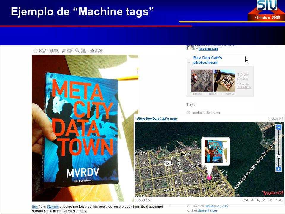 Introducción a la Web Semántica: vocabularios, tecnologías y estándares Eva Méndez Octubre 2009 Ejemplo de Machine tags