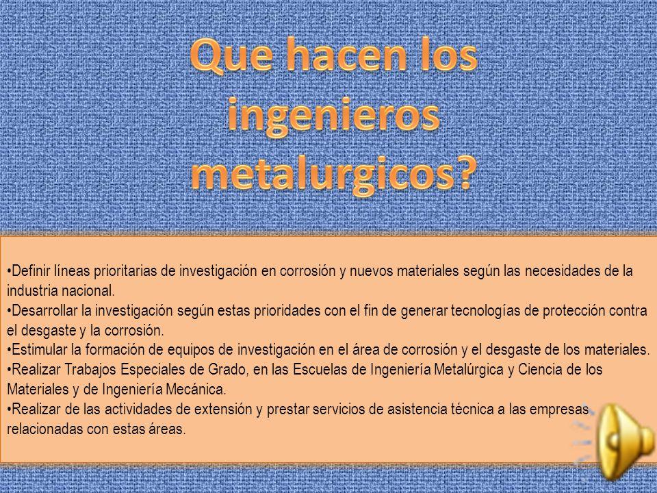 La Ingeniería Metalúrgica, se encarga de la transformación de los metales contenidos en los minerales, mediante procesos mecánicos y químicos (Procesa