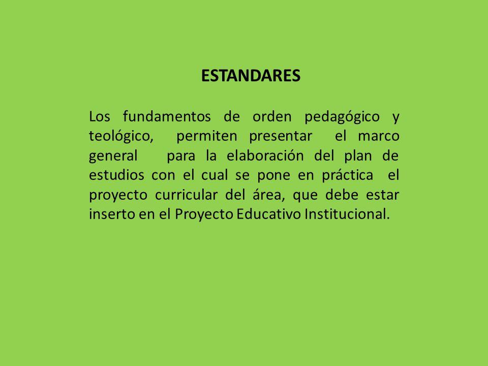 Los fundamentos de orden pedagógico y teológico, permiten presentar el marco general para la elaboración del plan de estudios con el cual se pone en p