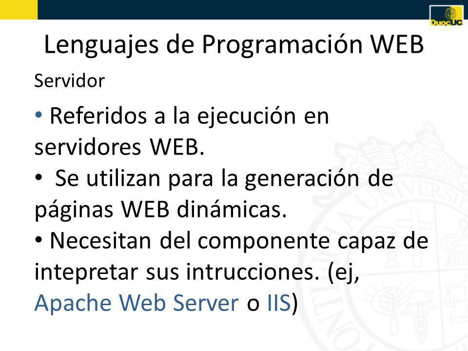 Lenguajes de Programación WEB Referidos a la ejecución en servidores WEB.