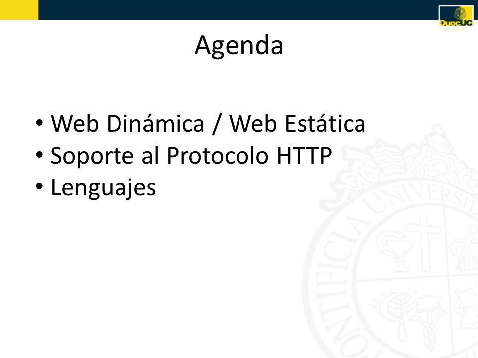 Agenda Web Dinámica / Web Estática Soporte al Protocolo HTTP Lenguajes