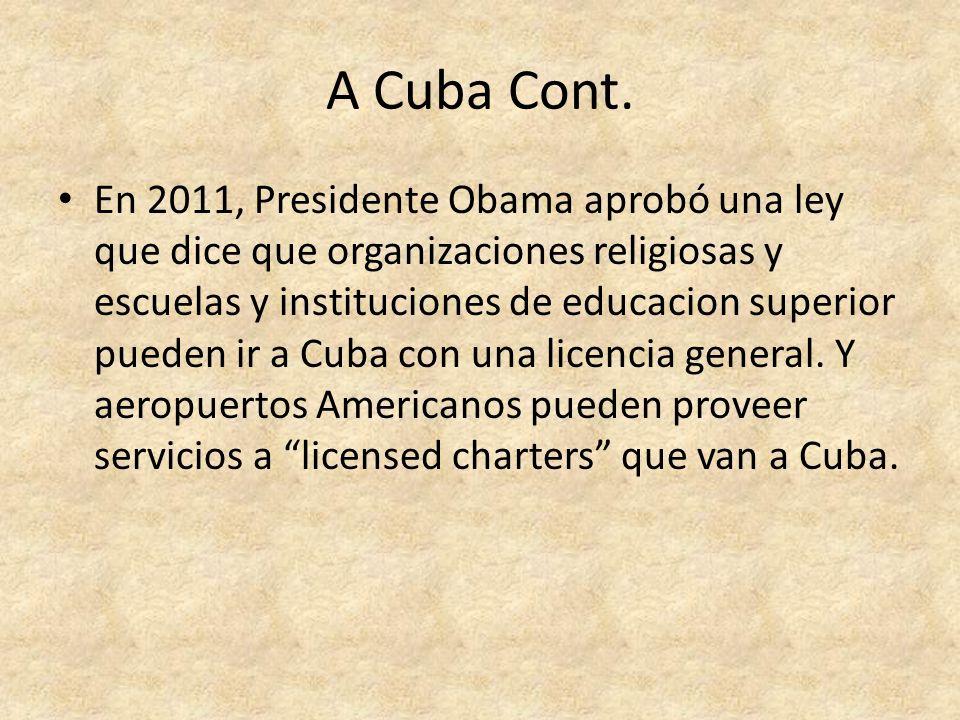 A Cuba Cont.