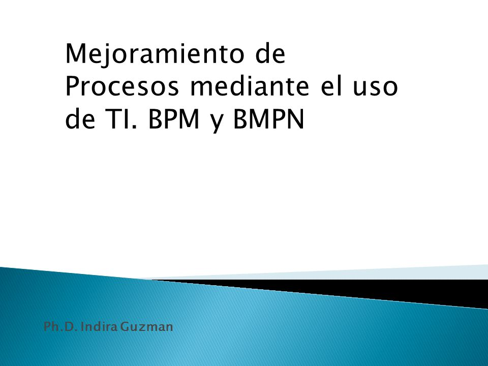 Regardless of the methodology, start with mapping the current processes Identifies current state, opportunities for improvement, process time Allows identification of all process steps in order to determine which steps are value added or bottlenecks Knowing current state will assist in identifying improvement opportunities As-is vs.