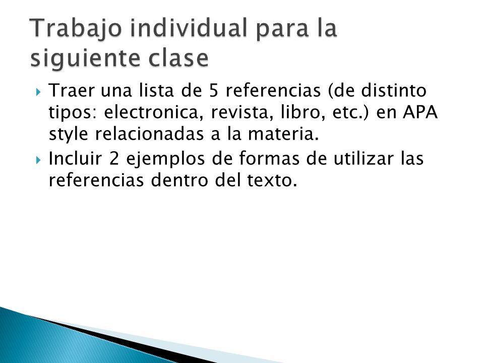 Traer una lista de 5 referencias (de distinto tipos: electronica, revista, libro, etc.) en APA style relacionadas a la materia.