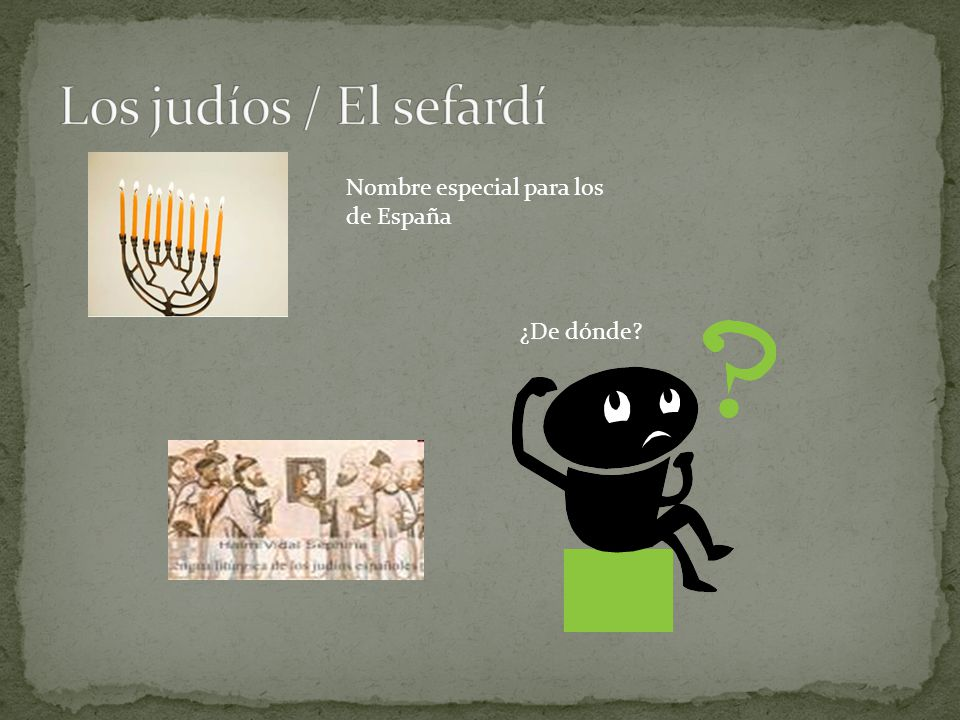 Nombre especial para los de España ¿De dónde