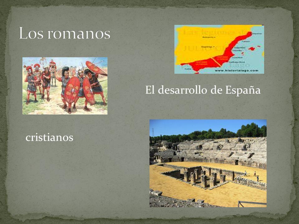 El desarrollo de España cristianos