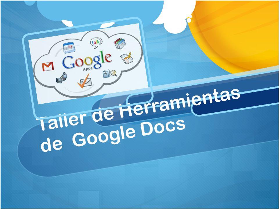 Taller de Herramientas de Google Docs