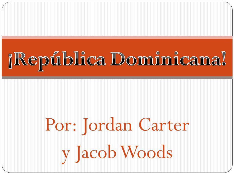 Por: Jordan Carter y Jacob Woods