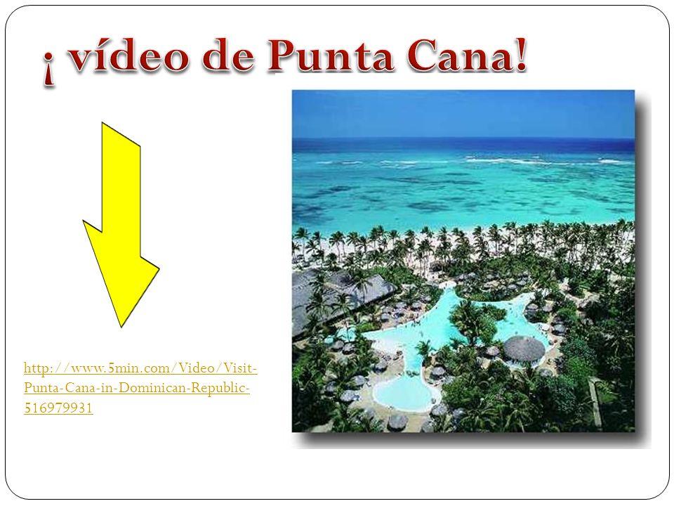 http://www.5min.com/Video/Visit- Punta-Cana-in-Dominican-Republic- 516979931