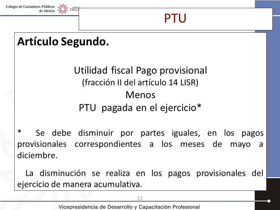13 PTU Artículo Segundo.
