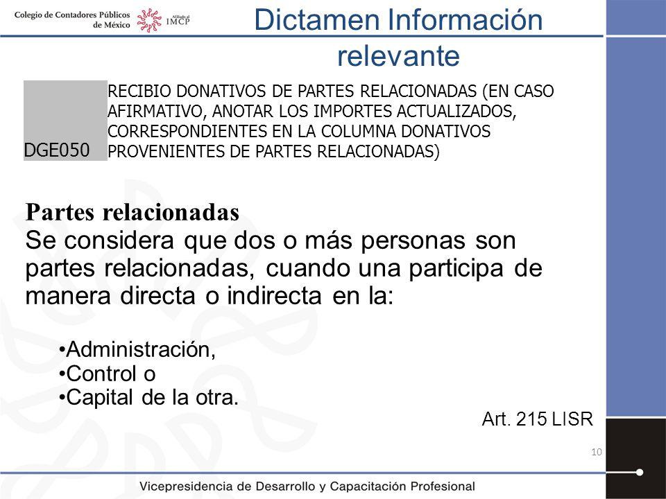 Dictamen Información relevante 10 DGE050 RECIBIO DONATIVOS DE PARTES RELACIONADAS (EN CASO AFIRMATIVO, ANOTAR LOS IMPORTES ACTUALIZADOS, CORRESPONDIEN
