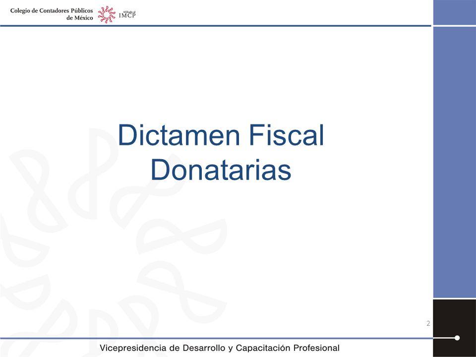 Obligados dictaminarse 32 –A II.Autorizadas para recibir donativos deducibles.