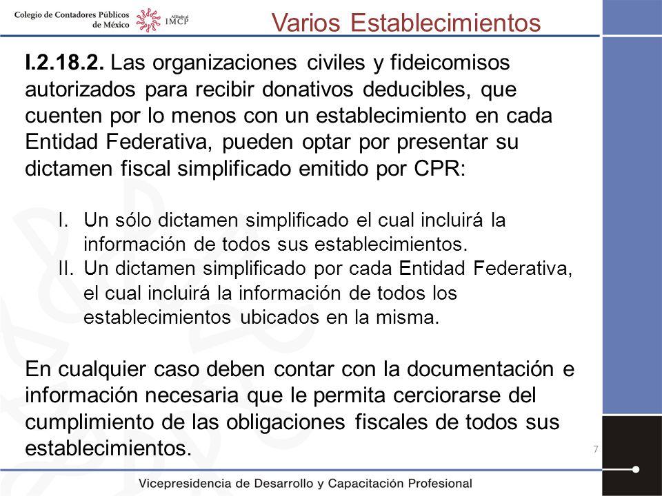 I.2.18.2. Las organizaciones civiles y fideicomisos autorizados para recibir donativos deducibles, que cuenten por lo menos con un establecimiento en