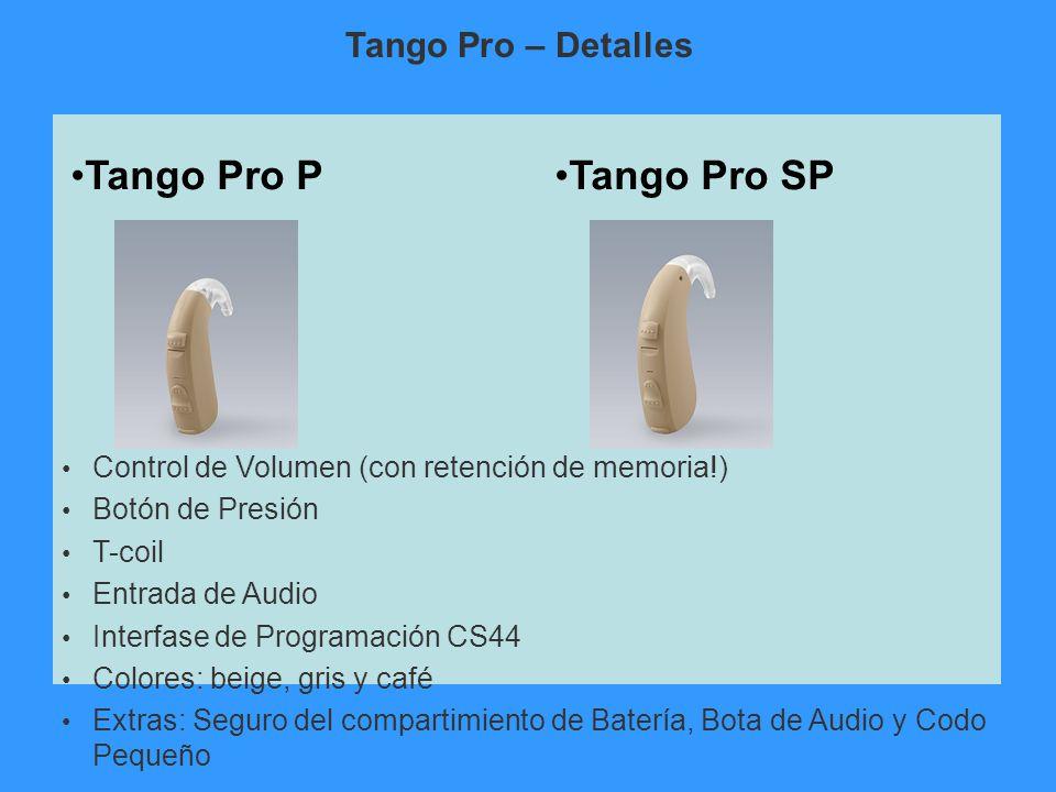 Tango Pro PTango Pro SP Control de Volumen (con retención de memoria!) Botón de Presión T-coil Entrada de Audio Interfase de Programación CS44 Colores