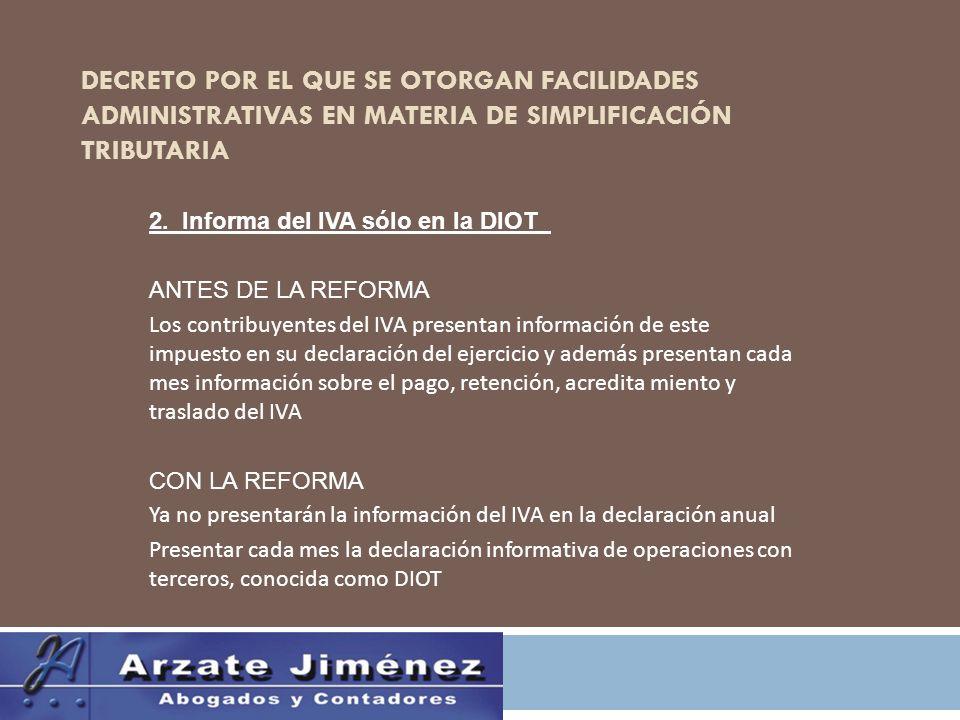 DECRETO POR EL QUE SE OTORGAN FACILIDADES ADMINISTRATIVAS EN MATERIA DE SIMPLIFICACIÓN TRIBUTARIA 2.