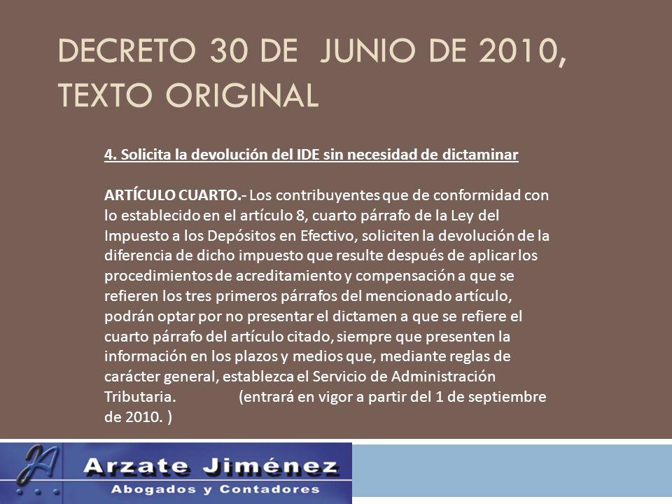 DECRETO 30 DE JUNIO DE 2010, TEXTO ORIGINAL 4.