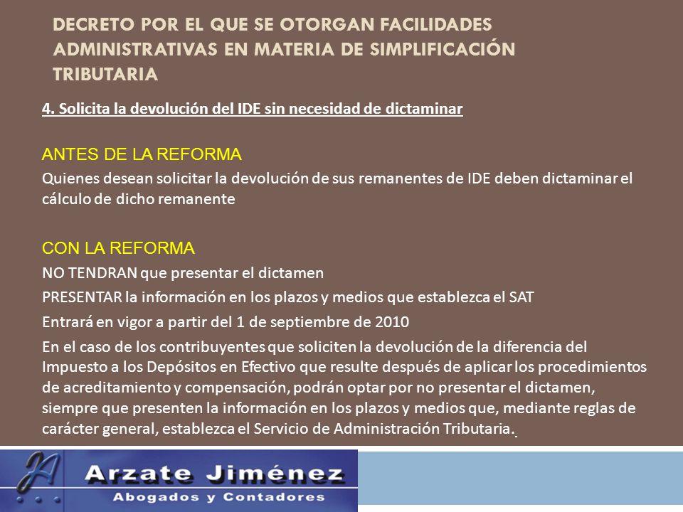 DECRETO POR EL QUE SE OTORGAN FACILIDADES ADMINISTRATIVAS EN MATERIA DE SIMPLIFICACIÓN TRIBUTARIA 4.