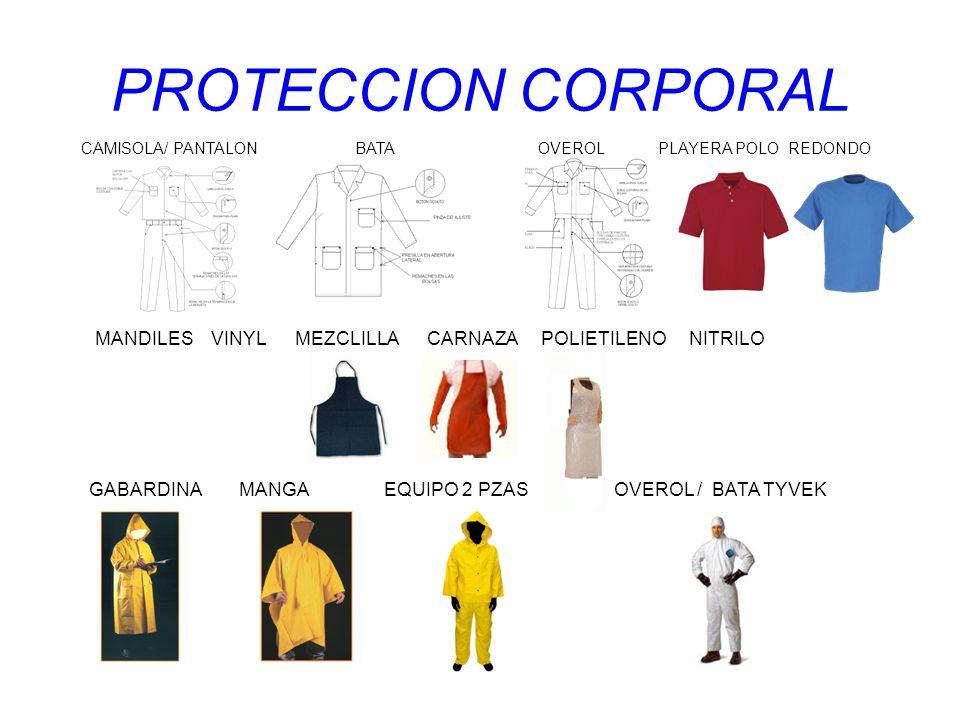 PROTECCION CORPORAL CAMISOLA/ PANTALON BATA OVEROL PLAYERA POLO REDONDO MANDILES VINYL MEZCLILLA CARNAZA POLIETILENO NITRILO GABARDINA MANGA EQUIPO 2