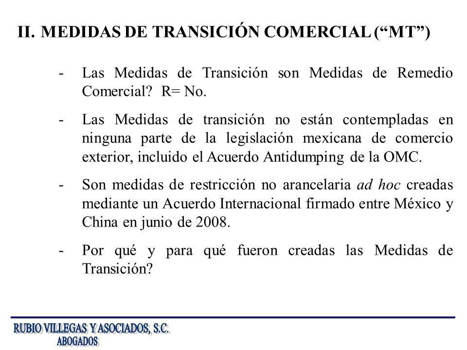 II.MEDIDAS DE TRANSICIÓN COMERCIAL (MT) -Las Medidas de Transición son Medidas de Remedio Comercial? R= No. -Las Medidas de transición no están contem