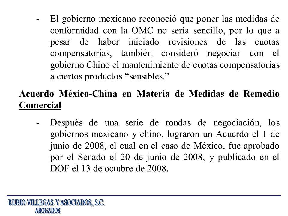-El gobierno mexicano reconoció que poner las medidas de conformidad con la OMC no sería sencillo, por lo que a pesar de haber iniciado revisiones de