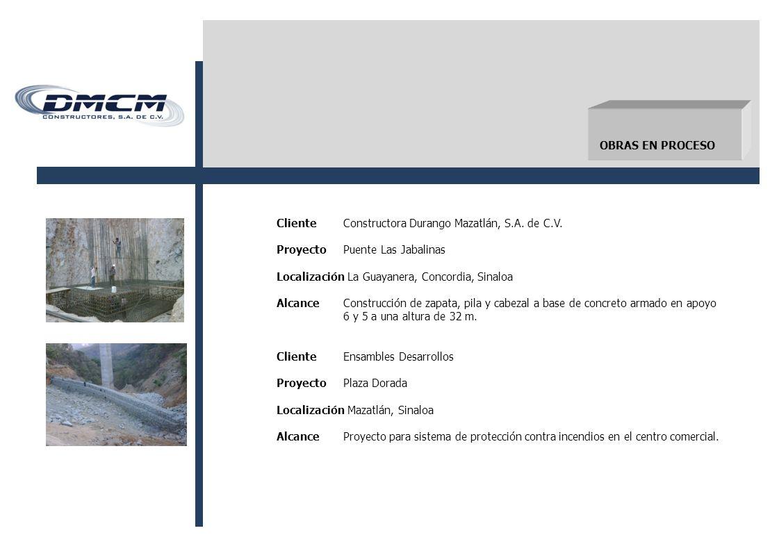 ClienteConstructora Durango Mazatlán, S.A.de C.V.