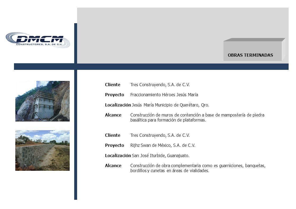 ClienteTres Construyendo, S.A.de C.V.