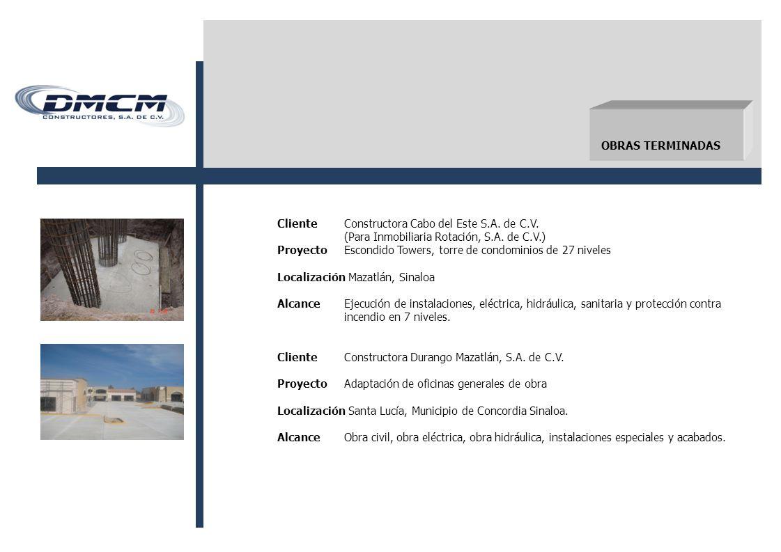 ClienteConstructora Cabo del Este S.A.de C.V. (Para Inmobiliaria Rotación, S.A.