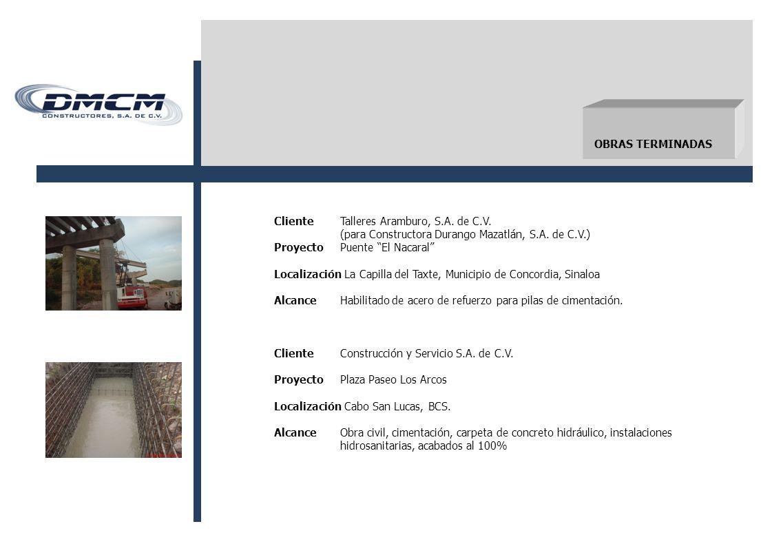 OBRAS TERMINADAS ClienteTalleres Aramburo, S.A.de C.V.