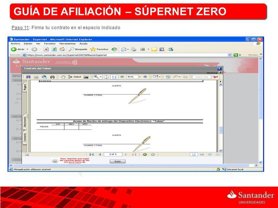 GUÍA DE AFILIACIÓN – SÚPERNET ZERO Paso 11: Firma tu contrato en el espacio indicado