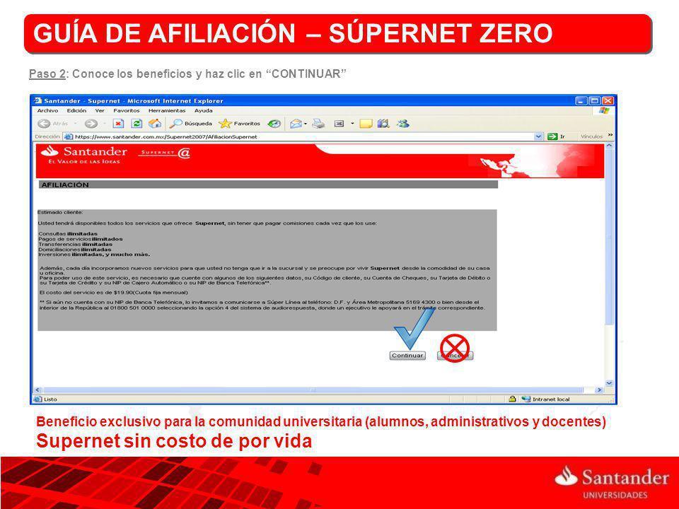Fecha limite para recoger el Token GUÍA DE AFILIACIÓN – SÚPERNET ZERO Paso 10: Revisa la fecha límite para recoger tu token en cualquier sucursal Santander.