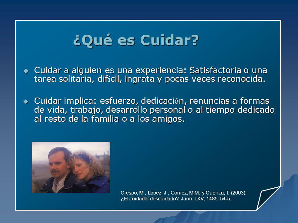 ¿Qué es Cuidar.Crespo, M., López, J., Gómez, M.M.