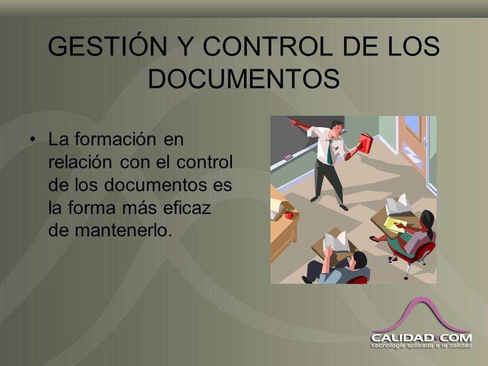 GESTIÓN Y CONTROL DE LOS DOCUMENTOS Cuando se usan documentos electrónicos y la impresión de éstos está permitida, es común definir las copias impresa