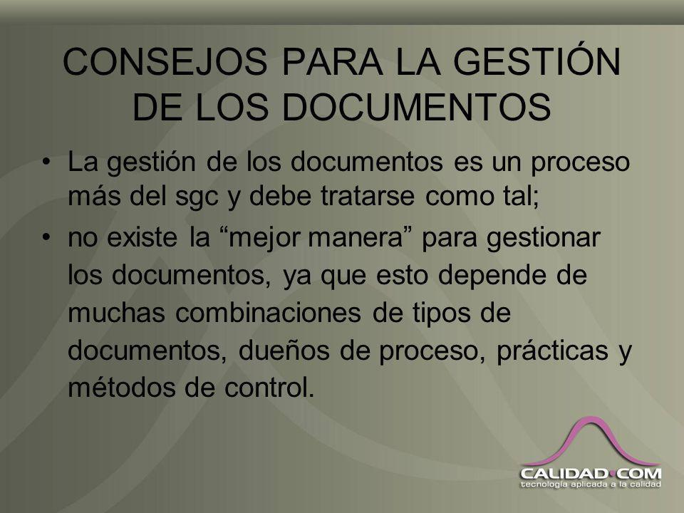 DOCUMENTOS DE ORIGEN EXTERNO Un control eficaz de este tipo de documentos es que lo realice el dueño del proceso que los utiliza o el área que los rec