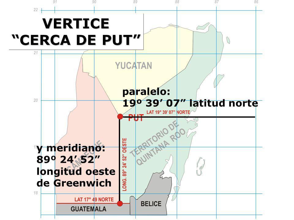 paralelo: 19º 39 07 latitud norte y meridiano: 89º 24 52 longitud oeste de Greenwich VERTICE CERCA DE PUT