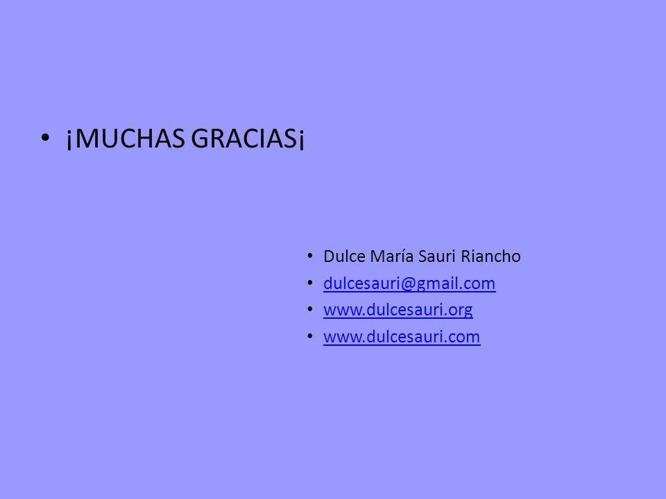 ¡MUCHAS GRACIAS¡ Dulce María Sauri Riancho dulcesauri@gmail.com www.dulcesauri.org www.dulcesauri.com