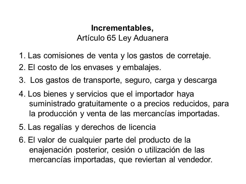 1.Las comisiones de venta y los gastos de corretaje.