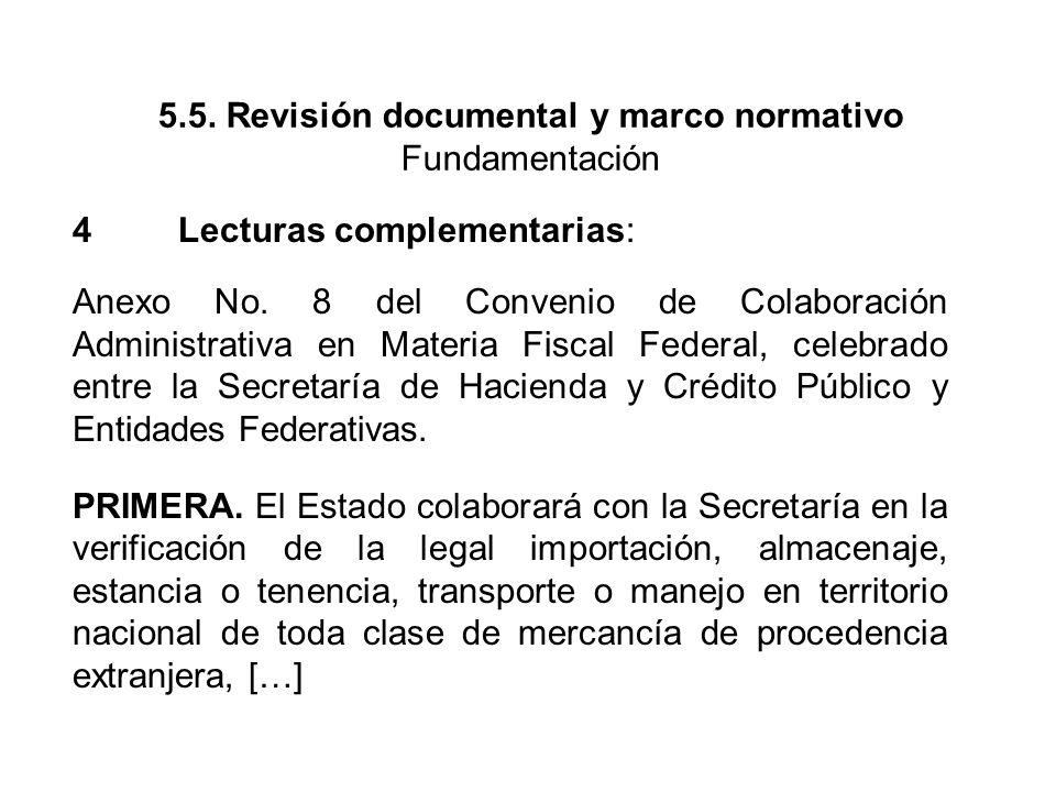 5.5.Revisión documental y marco normativo Fundamentación 4Lecturas complementarias: Anexo No.