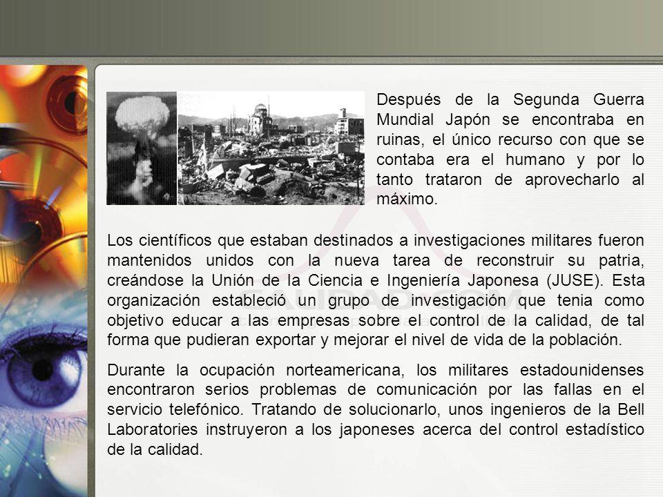 Después de la Segunda Guerra Mundial Japón se encontraba en ruinas, el único recurso con que se contaba era el humano y por lo tanto trataron de aprov