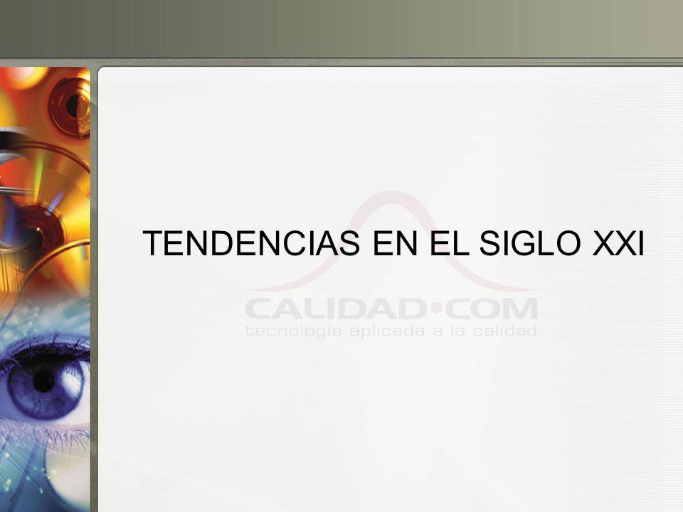 TENDENCIAS EN EL SIGLO XXI