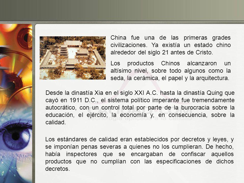 China fue una de las primeras grades civilizaciones. Ya existía un estado chino alrededor del siglo 21 antes de Cristo. Los productos Chinos alcanzaro