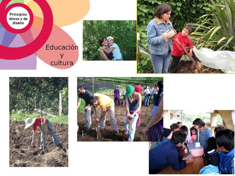 Principios éticos y de diseño Educación y cultura