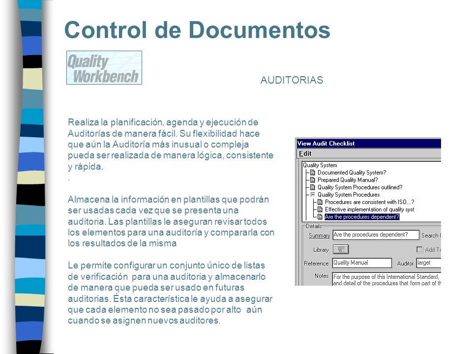 Control de Documentos Realiza la planificación, agenda y ejecución de Auditorías de manera fácil. Su flexibilidad hace que aún la Auditoría más inusua