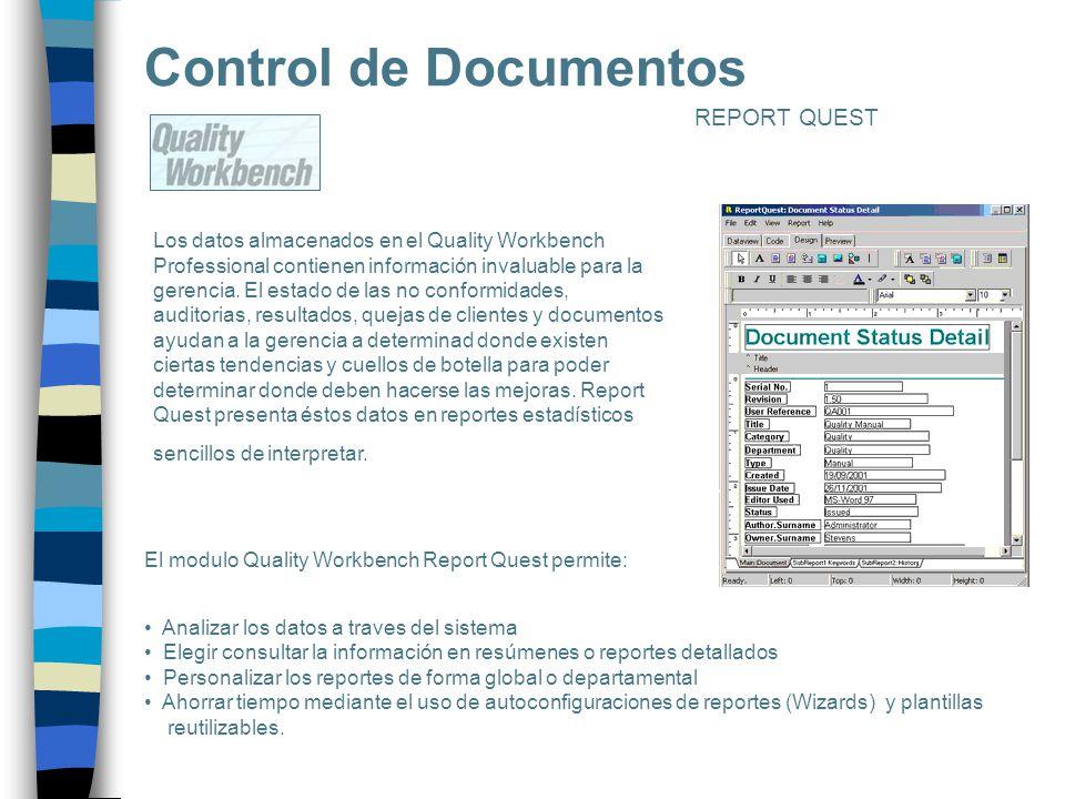 Los datos almacenados en el Quality Workbench Professional contienen información invaluable para la gerencia. El estado de las no conformidades, audit