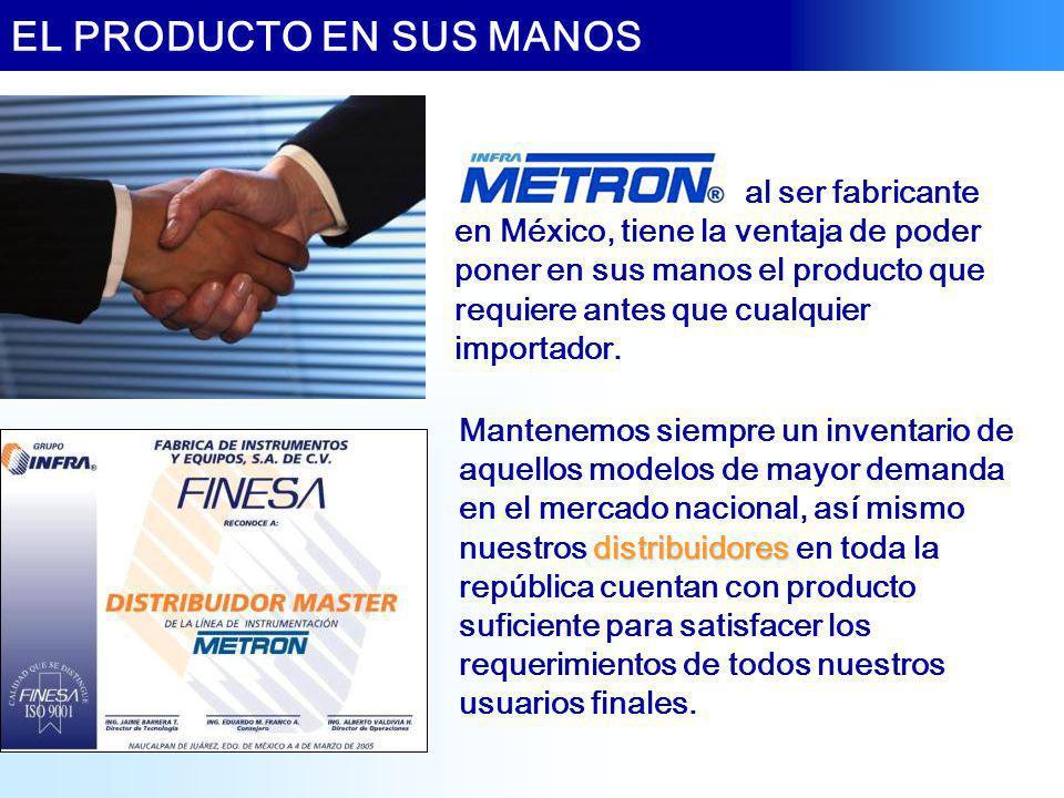 al ser fabricante en México, tiene la ventaja de poder poner en sus manos el producto que requiere antes que cualquier importador. distribuidores Mant